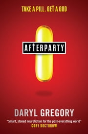 Afterparty ebook by Daryl Gregory