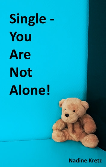 Single - You Are Not Alone! ebook by Nadine Kretz