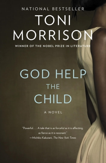 God help the child ebook by toni morrison 9780385353175 rakuten kobo god help the child a novel ebook by toni morrison fandeluxe Choice Image