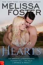 Wild, Crazy Hearts ebook by