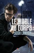 Le diable au corps - Adrien English, T3 ebook by Julianne Nova, Josh Lanyon