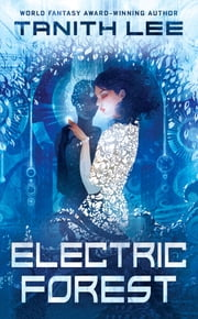 Electric Forest ebook by Tanith Lee