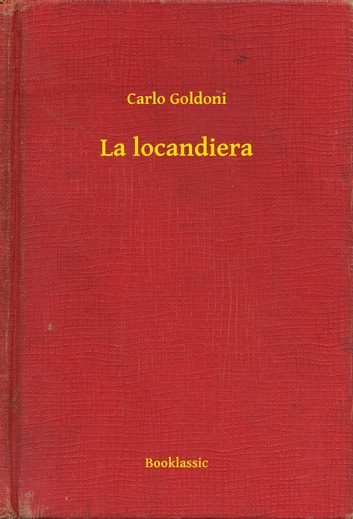 La locandiera ebook by Carlo Goldoni