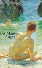 Les mauvais anges ebook by Eric Jourdan