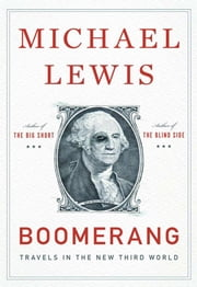 Boomerang:Travels in the New Third Word ebook by W. W. Norton & Company,Michael Lewis