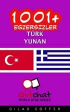 1001+ Egzersizler Türk - Yunan ebook by Gilad Soffer