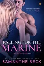 Falling for the Marine ebook by