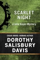 Scarlet Night ebook by Dorothy Salisbury Davis