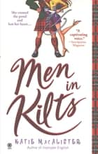 Men in Kilts ebook by Katie Macalister