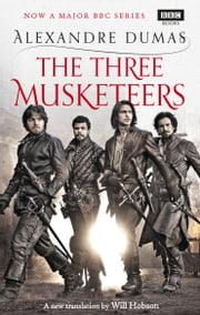 The Three Musketeers ebook by Alexandre Dumas,Will Hobson