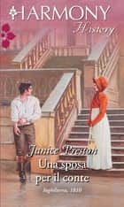 Una sposa per il conte ebook by Janice Preston