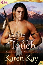 White Eagle's Touch ebook by Karen Kay