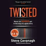 Twisted - The Sunday Times Bestseller livre audio by Steve Cavanagh