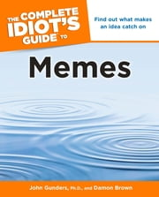 The Complete Idiot's Guide to Memes ebook by Damon Brown,John Gunders Ph.D.