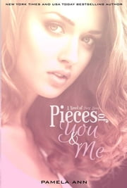 Pieces Of You & Me (Book 1 of 2) ebook by Pamela Ann