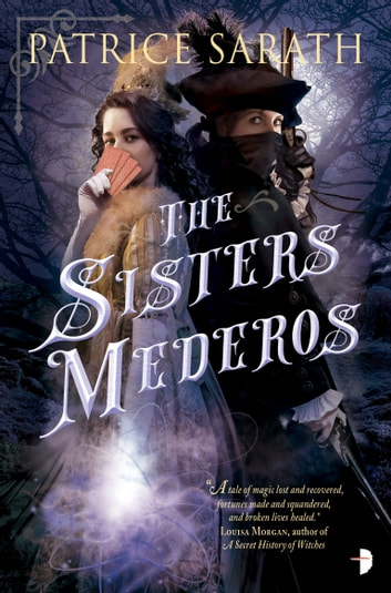 The Sisters Mederos ebook by Patrice Sarath