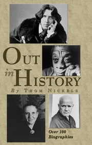 Out In History ebook by Thom Nickels