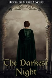 The Darkest Night ebook by Heather Marie Adkins