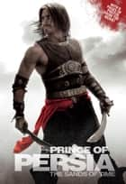 Prince of Persia: The Junior Novel ebook by Disney Press