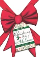 Christmas Tales of Alabama ebook by Kelly Kazek, Karleigh Hambrick