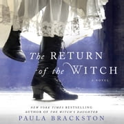 The Return of the Witch - A Novel audiobook by Paula Brackston