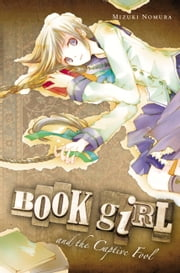 Book Girl and the Captive Fool ebook by Mizuki Nomura