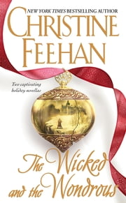 The Wicked and the Wondrous ebook by Christine Feehan