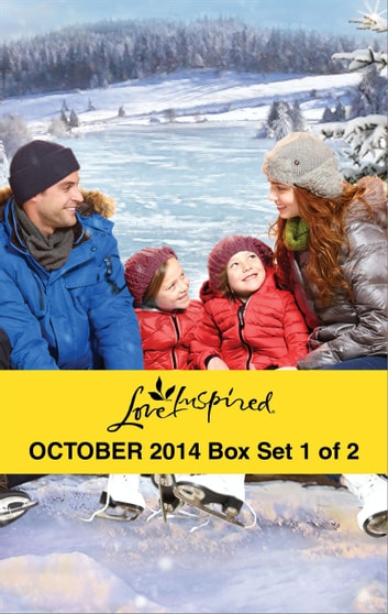 Love Inspired October 2014 - Box Set 1 of 2 - His Montana Bride\North Country Dad\The Guy Next Door ebook by Brenda Minton,Lois Richer,Missy Tippens