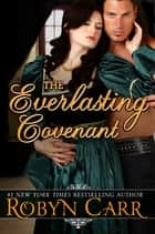 The Everlasting Covenant ebook by Robyn Carr
