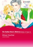 The Italian Boss's Mistress (Harlequin Comics) ebook by Lynne Graham,Misao Hoshiai