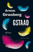 Gstaad ebook by Arnon Grunberg