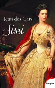 Sissi eBook by Jean des CARS
