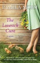 The Lovesick Cure ebook by Pamela Morsi