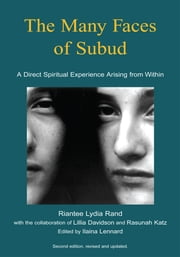 The Many Faces of Subud ebook by James Maxwell; Lydia Rand; Skip Wollen