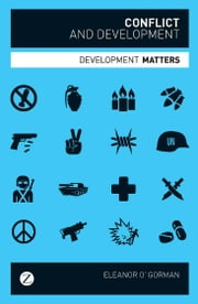 Conflict and Development ebook by Eleanor O' Gorman