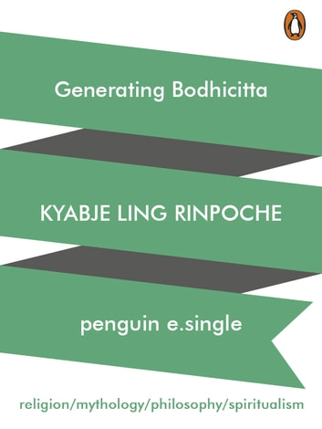 Generating Bodhicitta - (Penguin Petit) ebook by Kyabje Ling Rinpoche