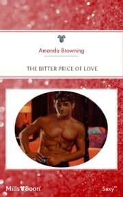 The Bitter Price Of Love 電子書 by Amanda Browning