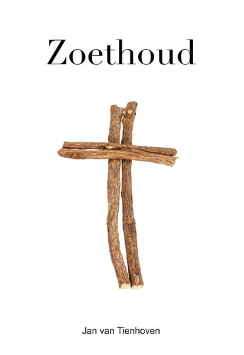 Zoethoud ebook by Jan van Tienhoven