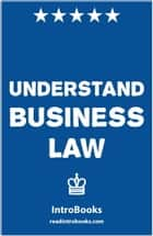 Understand Business Law ebook by IntroBooks