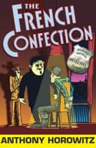 The French Confection ebook by Anthony Horowitz