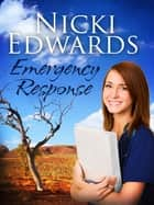 Emergency Response: Escape to the Country ebook by Nicki Edwards