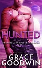 Hunted ebook by Grace Goodwin