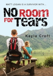 No Room For Tears ebook by Kayla Croft
