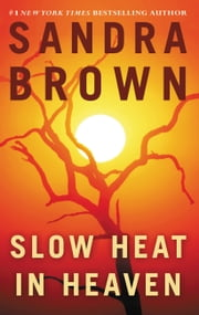Slow Heat in Heaven ebook by Sandra Brown