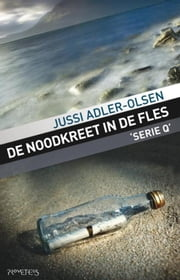 De noodkreet in de fles ebook by Jussi Adler-Olsen