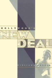 Hollywood's New Deal ebook by Muscio, Giulana