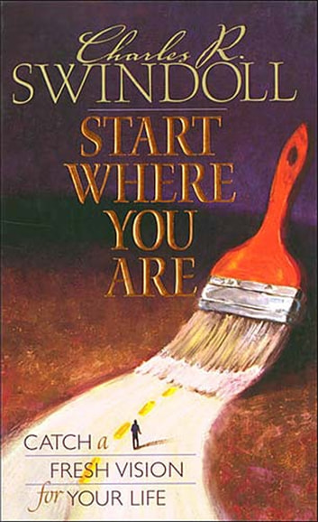 Start Where You Are ebook by Charles Swindoll