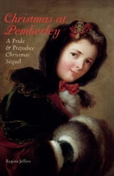Christmas at Pemberley - A Pride and Prejudice Holiday Sequel ebook by Regina Jeffers