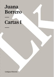 Cartas I ebook by Juana Borrero