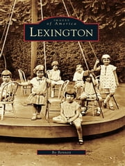 Lexington ebook by Bo Bennett